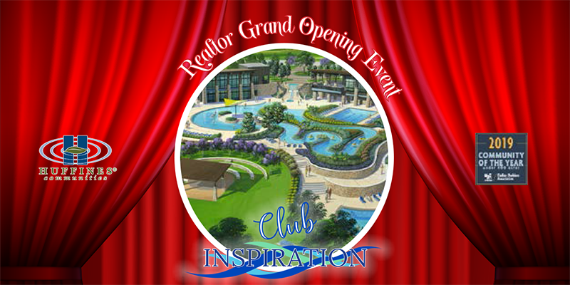 REVISED DATE: Club Inspiration REALTOR® Grand Opening