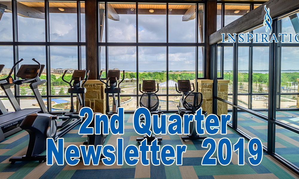 Inspired Living: Second Quarter 2019 Newsletter